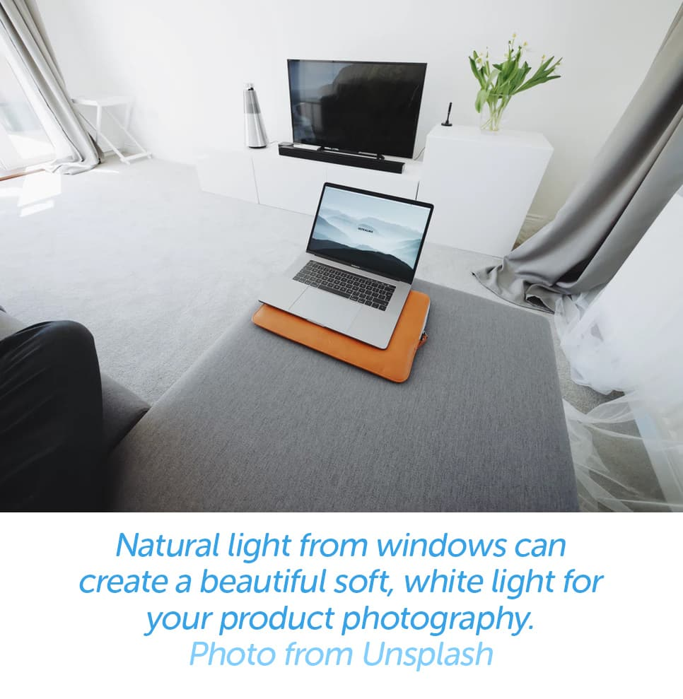 Natural light from windows can create a beautiful soft, white light for your product photography.