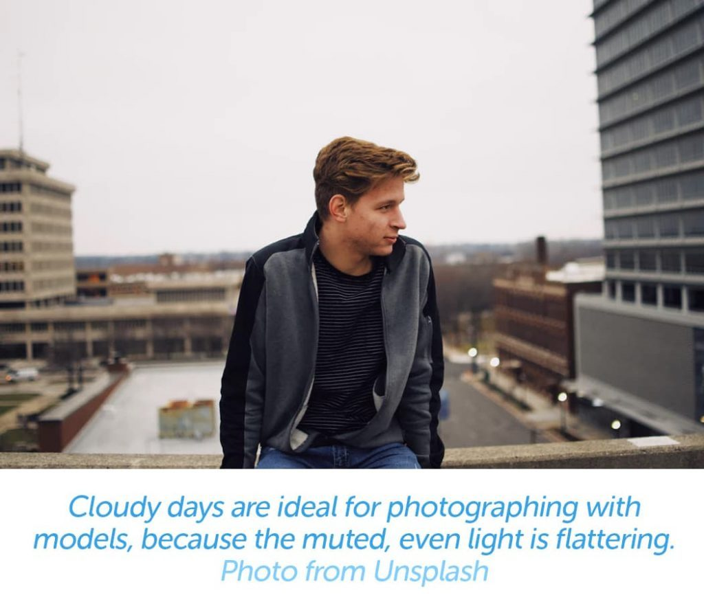 Cloud days are ideal for photographing with models, because the muted, even light is flattering.