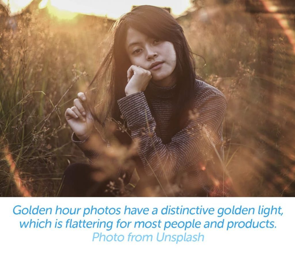 Golden hour photos have a distinctive golden light, which is flattering for most people and products.