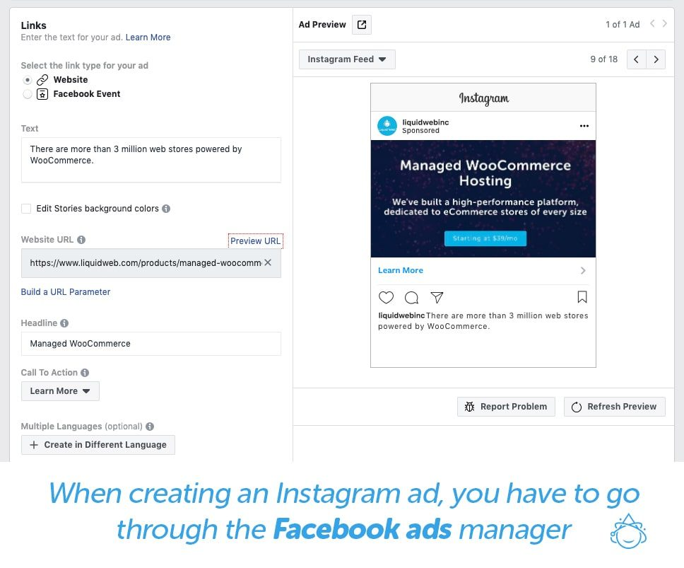 When creating an Instagram ad, you have to go through Facebook Ads manager.