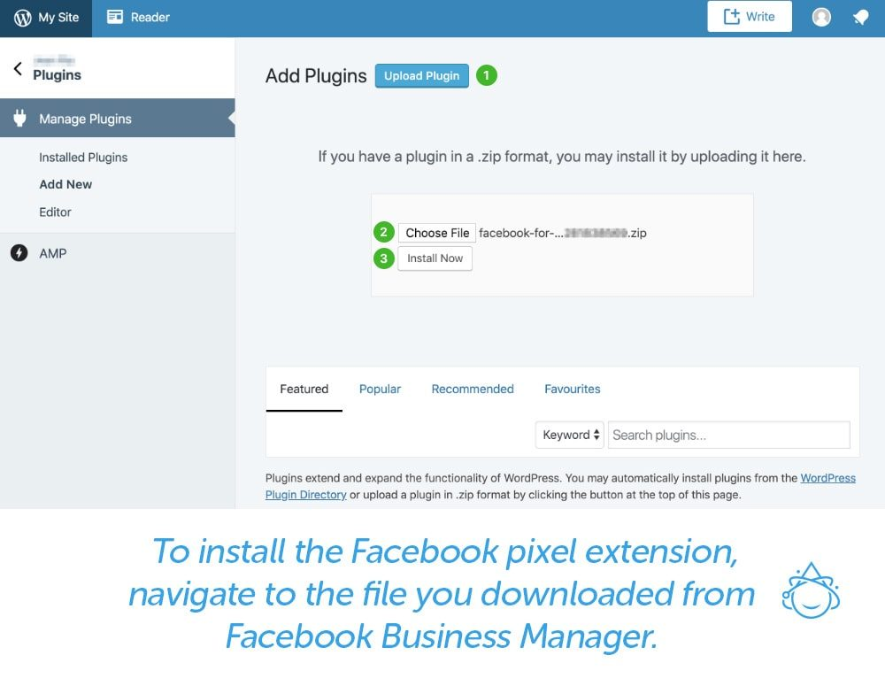 To install the Facebook pixel extension, navigate to the file you downloaded from Facebook Business Manager.