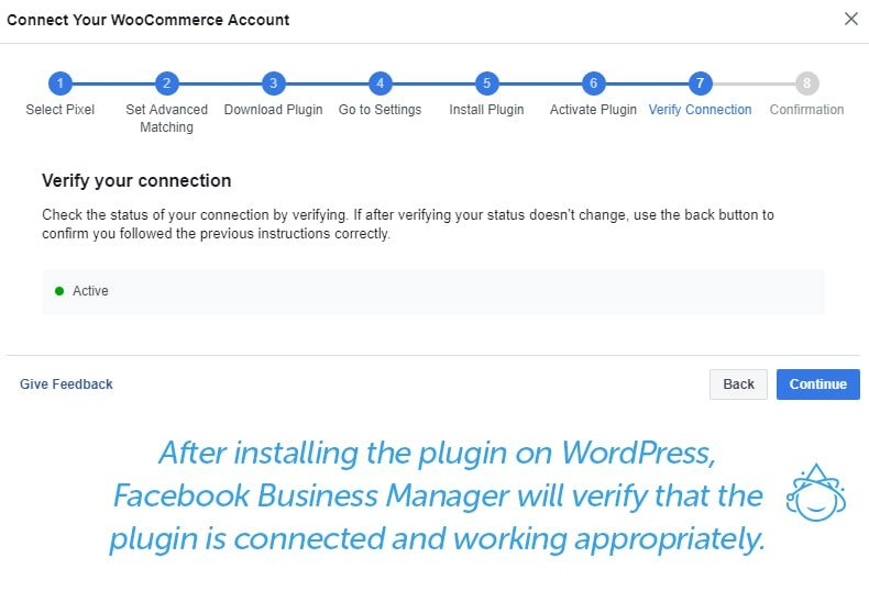 After installing the plugin on WordPress, Facebook Business Manager will verify that the plugin is connected and working appropriately.