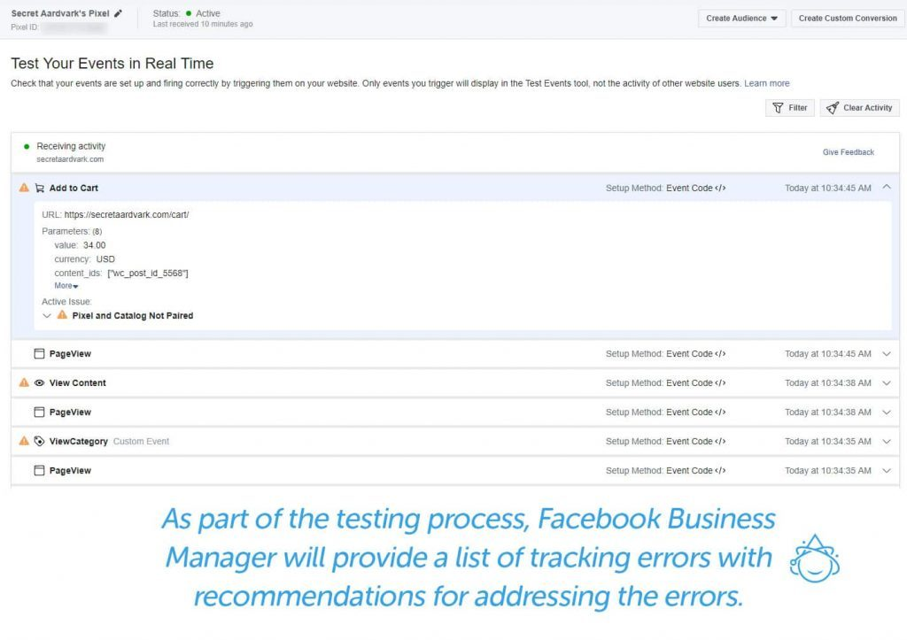 As part of the testing process, Facebook Business Manager will provide a list of tracking errors with recommendations for addressing the errors.