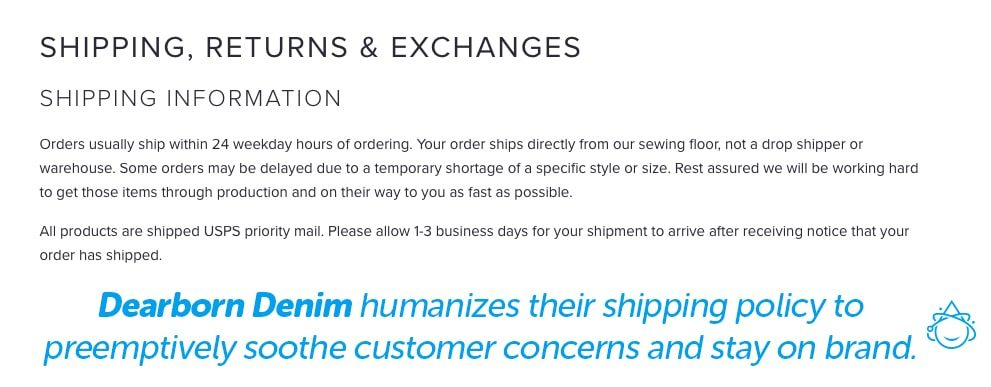 Dearborn Denim humanizes their shipping policy to preemptively soothe customer concerns and stay on brand.