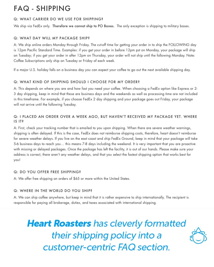 Heart Roasters has cleverly formatted their shipping policy into a customer-centric FAQ section.